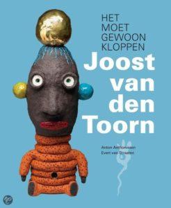 Het moet Kloppen, Joost van den Toorn, Evert van Straaten, Anton Anthonissen, Waanders